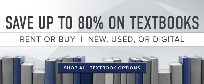 Picture of textbooks. Save up to 80% on textbooks. Rent or buy. New, used, or digital. Click to shop all Textbook options.